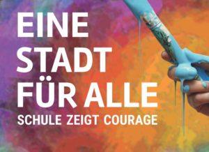 Eine Stadt für alle - Schule zeigt Courage @ Stadtzentrum
